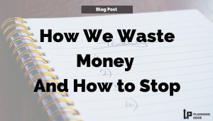 How We Waste Money, and How to Stop (1)
