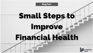 Small Steps to Improve Financial Health