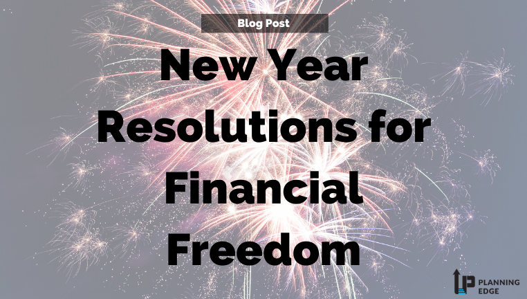 New Year Resolutions for Financial Freedom